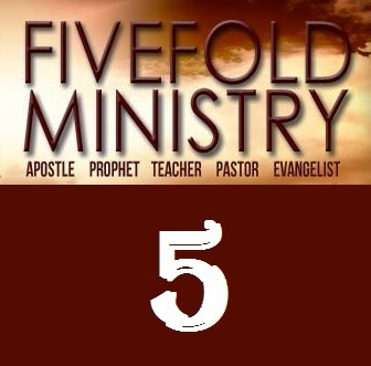 Does Five Fold Ministry Exist Today?