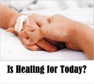 Is healing for today