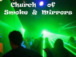 church of smoke and mirrors