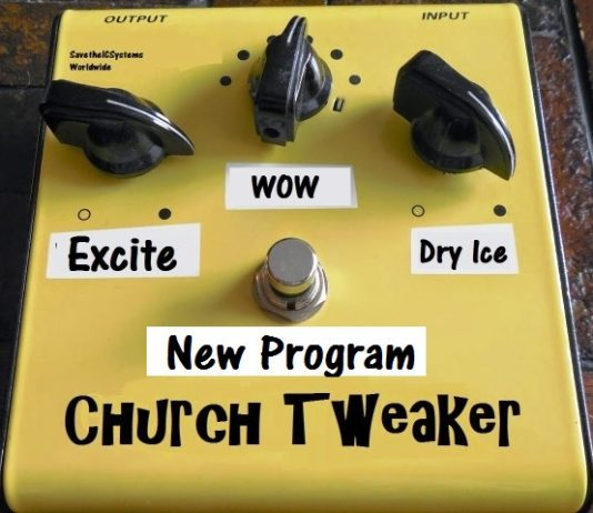 Tired of being a Church Tweaker