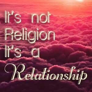 Not Religion Its Relationship